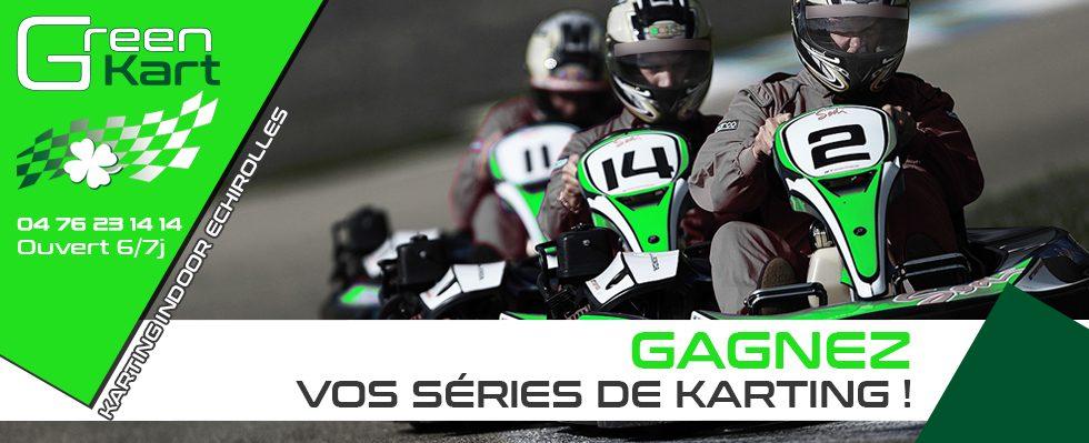 Gagnez vos séries de Karting